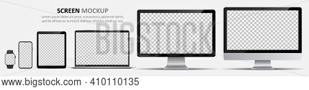 Screen Mockup. Computer Monitors, Laptop, Tablet, Smartphone And Smartwatch With Blank Screen For De