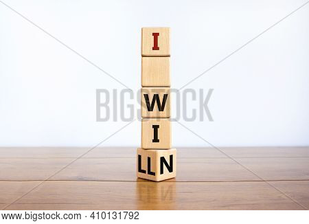 I Will Win Symbol. Turned A Wooden Cube And Changed Words I Will To I Win. Beautiful Wooden Table, W