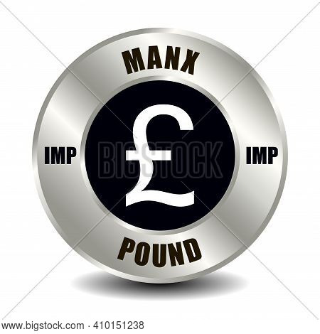 Isle Of Man Money Icon Isolated On Round Silver Coin. Vector Sign Of Currency Symbol With Internatio