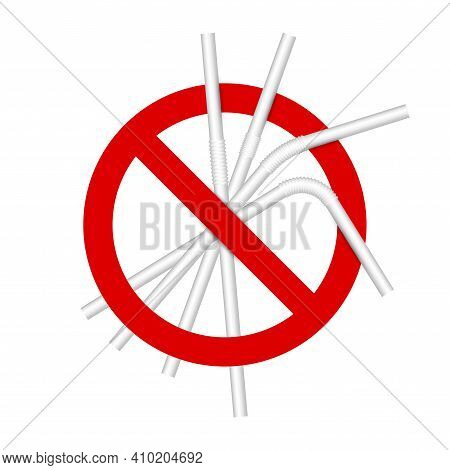 No Plastic Straws Sign. 3d Vector Illustration Isolated On White.