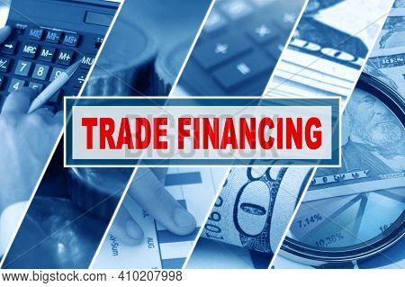 Business And Finance Concept. Collage Of Photos, Business Theme, Inscription In The Middle - Trade F