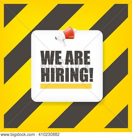 We Are Hiring Social Media Advertising Square Banner With A Megaphone On Yellow Background. Banner W