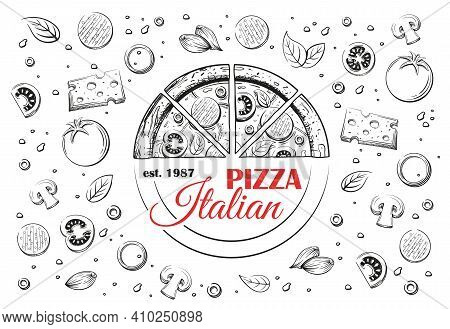 Sketch Of Italian Pizza And Logo. Pepperoni Pizza Close-up View From The Top. Framed Ingredients. Ve