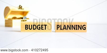 Budget Planning Symbol. Concept Words 'budget Planning' On Wooden Blocks On A Beautiful White Backgr
