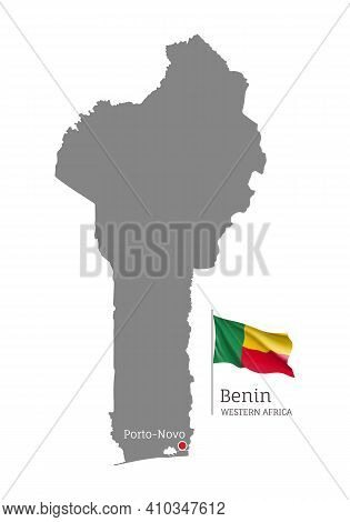 Silhouette Of Benin Country Map. Gray Editable Map With Waving National Flag And Porto-novo Capital,