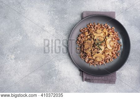 Boiled Buckwheat With Stewed Mushrooms. Russian Traditional Food. Healthy Diet Food. Copy Space, Top