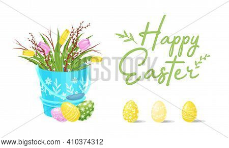 Blooming Tulips And Willow Branch In Garden Pail With Ornamental Easter Or Paschal Egg Rested Nearby