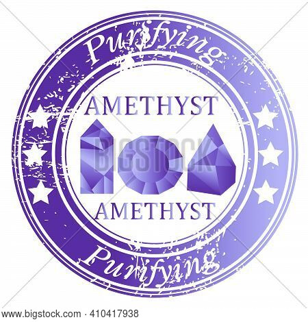 Rubber Stamp With Amethyst Gems And Amethyst Benefit