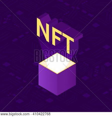 Nft, Non-fungible Tocken Illustration. Isometric Concept Illustration, Vector Design