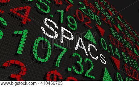 SPACs Special Purpose Acquisition Companies IPO Stock Market Shares 3d Illustration