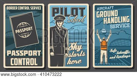Aviation Vector Retro Posters. Passenger Airlines Passport Or Border Control Service, Pilot School A