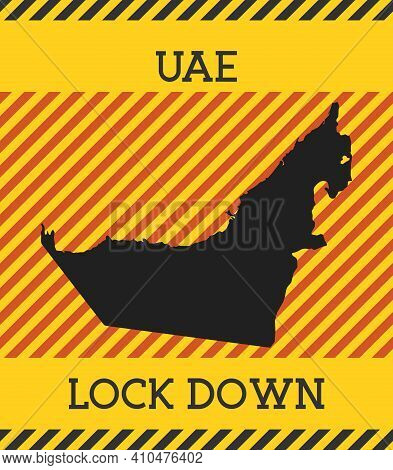 Uae Lock Down Sign. Yellow Country Pandemic Danger Icon. Vector Illustration.