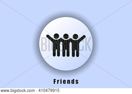 Group, Friendship Icons. Friends Vector Men Icons. Best Friend Logo. User Interface Icon. White Web