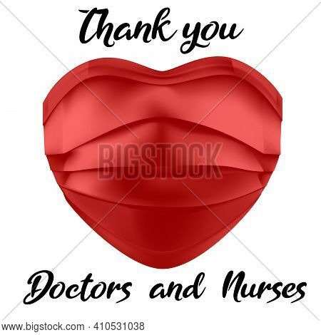Thank You - Doctors And Nurses - Gratitude To Medical Workers - Sticker Or Badge Design, Face Mask A