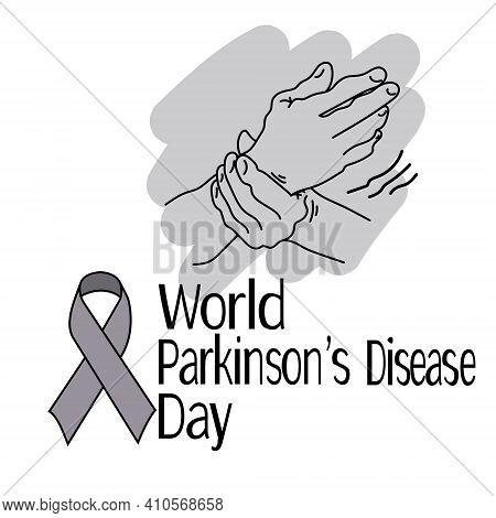 World Parkinson's Disease Day, Symbolic Image Of Hand Shake, Gray Ribbon And Themed Inscription Vect