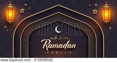 Ramadan Kareem Vector Illustration. Ramadan Greeting Card With Golden Arch And Lantern On A Arabic P