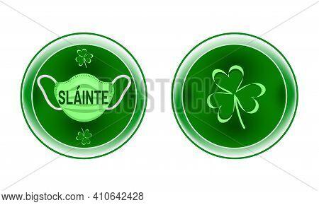 Round Green Metallic Shield For Virus Prevention, Emblem With Shamrock Leaves, Word Health (slainte)