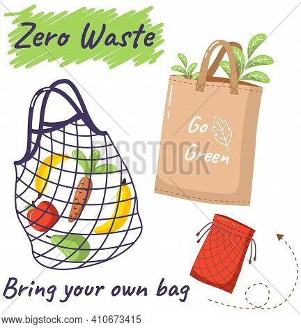Eco-friendly Reusable Bag Set With Products. Zero Waste Collection. Bio Concept, No Plastic. Ecologi