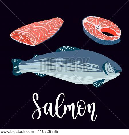Healthy Nutrition Product. Salmon Whole Red Fish, Raw Steaks And Fillet.