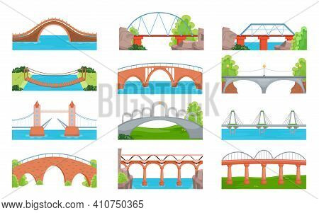 Modern And Traditional Bridges Set. City And Countryside Crossovers, Arch Constructions Over Rivers