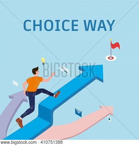 Choice Way Young Man Chooses The Path Running Of The Direction To Achieve The Goal According To The