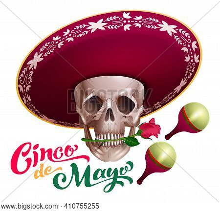 Cinco De Mayo Text Lettering Template Greeting Card. Skull In Sombrero Hat Holds Rose Flower In Teet