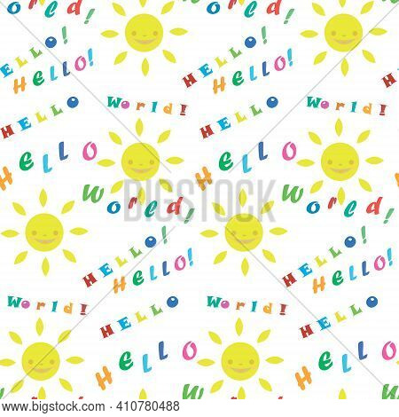 Seamless Pattern With Greeting Text. Cartoon Sun. Funny Pattern.great Day. Great Mood. Positive Atti