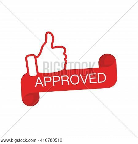 Approved Label In The Form Of A Twisted Tape. Thumb Up, Approved Red Vector Icon.