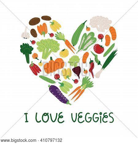 I Love Veggies Hand Lettering And Various Vegetables And Greens In Heart Shape. Vegan, Vegetarian Ba