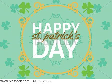 Happy st patrick's day text in frame over clover patterned green background. celebration saint patrick's day concept digitally generated image.