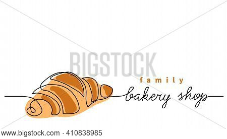 Bakery Shop Or Store Vector Sign, Banner, Poster, Background. One Continuous Line Drawing Of Croissa