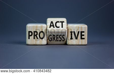 Proactive And Progressive Symbol. Turned Cubes And Changed The Word 'progressive' To 'proactive'. Be