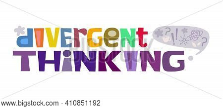 Divergent Thinking Course Concept Word Colourful Letters Vector Art . Thinking Process Idea For Text