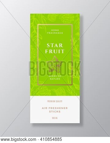 Starfruit Home Fragrance Abstract Vector Label Template. Hand Drawn Sketch Flowers, Leaves Backgroun