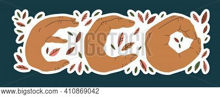 Eco Lettering With Autumn Red, Pink And Orange Leaves, Where The Letters Are Shown By Hands. Autumn