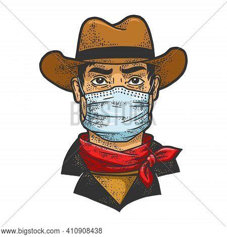 Gangster Cowboy In Medical Mask Color Sketch Engraving Vector Illustration. T-shirt Apparel Print De