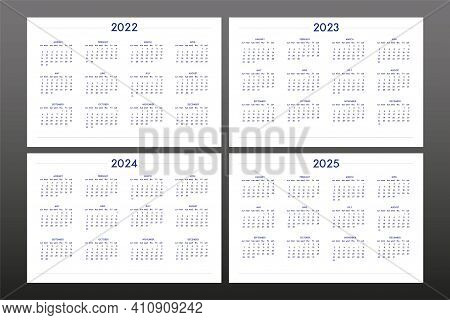 2022 2023 2024 2025 Calendar Set In Classic Strict Style. Wall Table Calendar Schedule, Minimal Rest