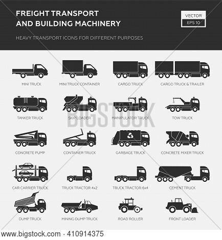 Freight Transport And Building Machinery. Heavy Transport Icons For Different Purpose. Truck Icons.