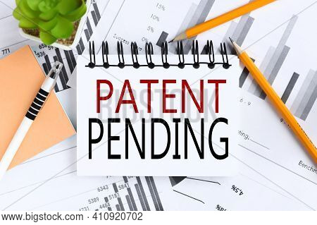 Patent Pending. Text On White Notepad Paper On Light Background