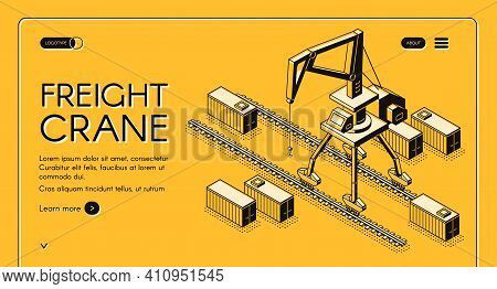 Freight Crane Isometric Vector Web Banner With Portal Crane Moving On Rails Among Freight Containers