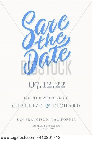 Save The Date. Invitation Template. Vector Handwritten Lettering.