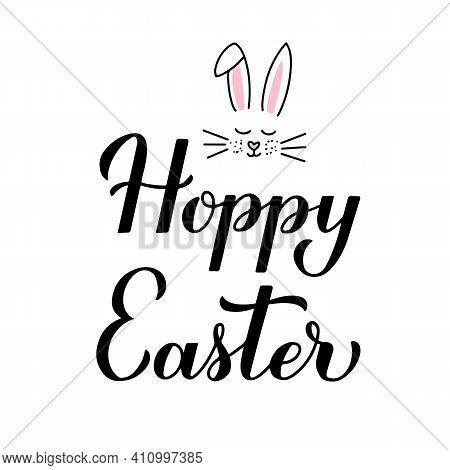 Hoppy Easter Calligraphy Hand Lettering With Bunny Muzzle And Ears Isolated On White. Easter Pun Quo