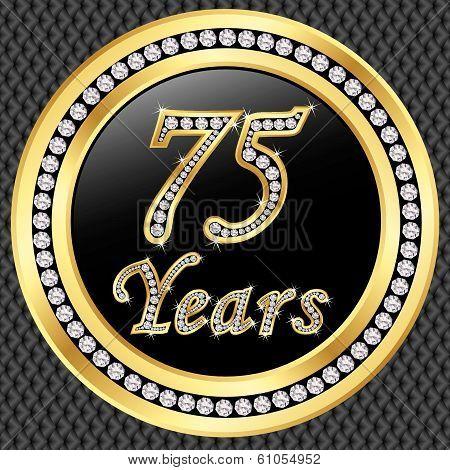 75 Years Anniversary Golden Happy Birthday Icon With Diamonds, Vector Illustration