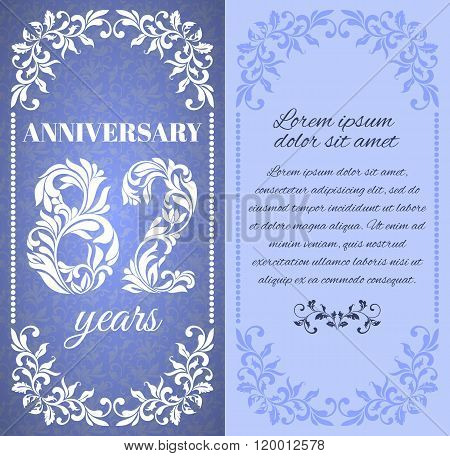 Luxury Template With Floral Frame And A Decorative Pattern For The 82 Years Anniversary. There Is A