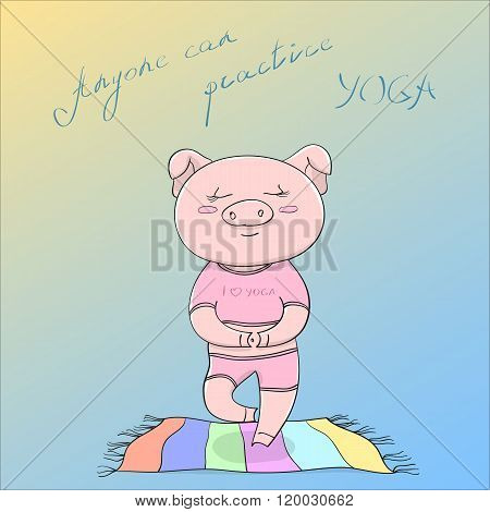 Vector EPS10 illustration cute happy piggy doing yoga exercise on colored floor mat, motivating titl