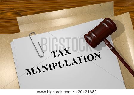Render illustration of Tax Manipulation title on Legal Documents poster