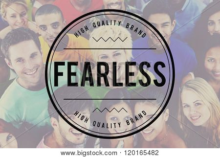 Fearless Feisty Gutsy Proactive Strength Strong Concept
