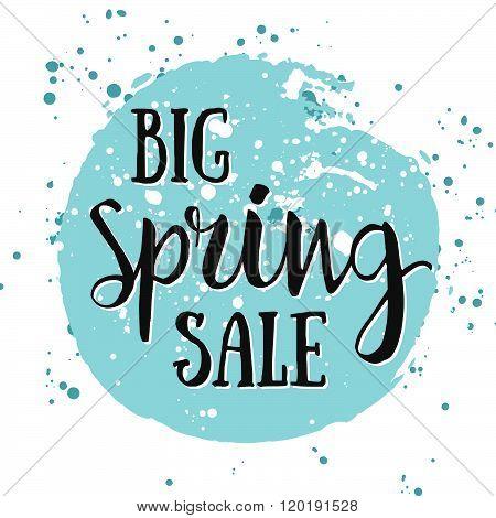 Big Spring Sale Watercolor Banner With Ink Splashes. Big Spring Sale Poster. Vector Illustration. Se