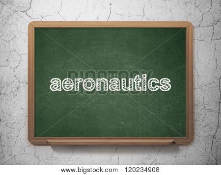 Science concept: Aeronautics on chalkboard background