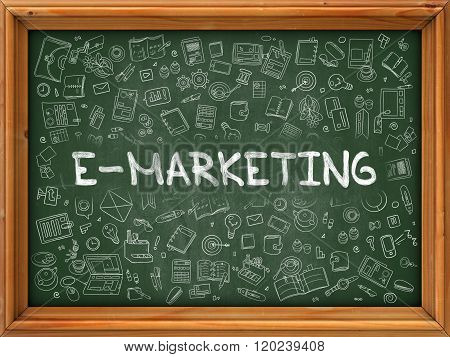 E-Marketing Concept. Green Chalkboard with Doodle Icons.
